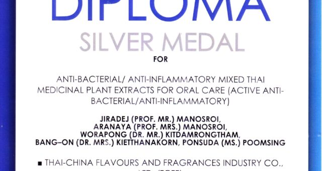 Manose Health and Beauty Research Center (Manose) and Thai – China flavours and fragrances industry Co.,Ltd. (TCFF) has been awarded the Silver Medal and Diploma Silver Medal for Anti-bacterial / Anti-inflammatory mixed Thai medicinal plant extract for Oral care (Active anti-bacterial / anti-inflammatory)