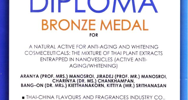 Manose Health and Beauty Research Center (Manose) and Thai – China flavours and fragrances industry Co.,Ltd. (TCFF) has been awarded the Bronze Medal and Diploma Bronze Medal for A natural active for anti-aging and whitening cosmeceuticals : The mixture of Thai plant extracts entrapped in nanovesicles (Active anti-aging/whitening)