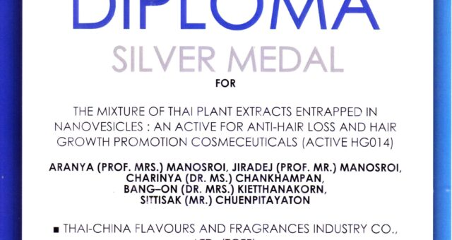 Manose Health and Beauty Research Center (Manose) and Thai – China flavours and fragrances industry Co.,Ltd. (TCFF) has been awarded the Silver Medal and Diploma Silver Medal for The mixture of Thai plant extracts entrapped in nanovesicles : An active for anti-hair loss and hair growth promotion cosmeceuticals (Active HG014)